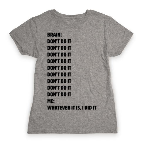 Don't Do It Meme  Womens T-Shirt