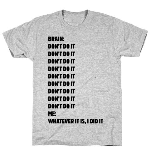 Don't Do It Meme  Mens T-Shirt
