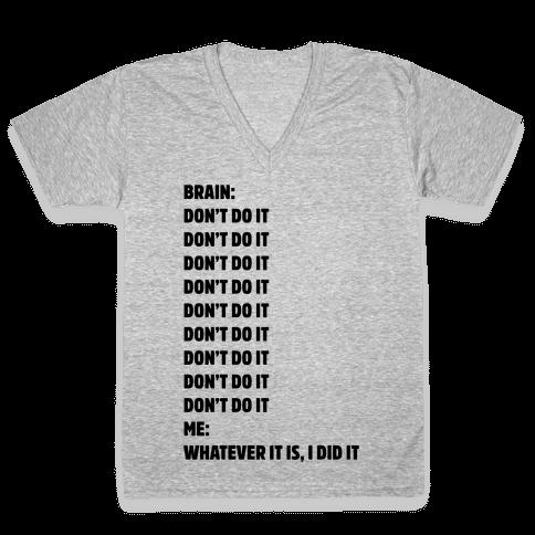 Don't Do It Meme  V-Neck Tee Shirt