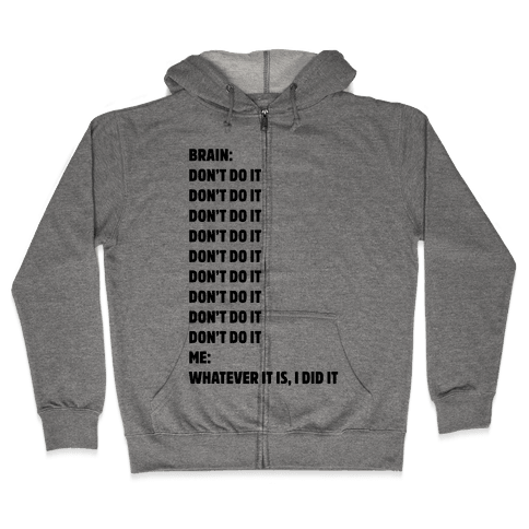 Don't Do It Meme  Zip Hoodie