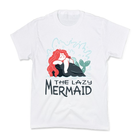 The Lazy Mermaid Kids T-Shirt