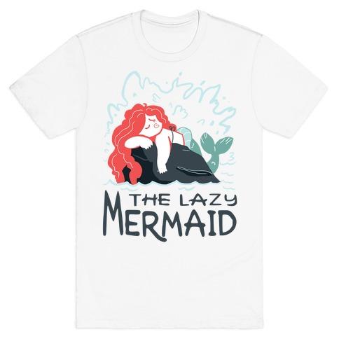 The Lazy Mermaid T-Shirt