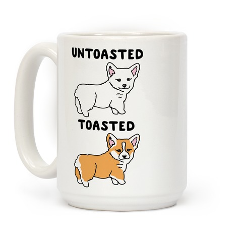 Untoasted and Toasted Corgis Coffee Mug