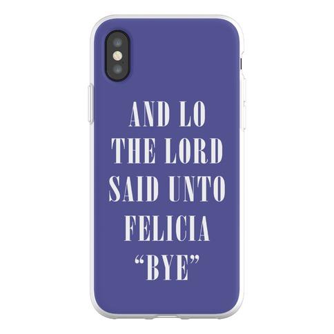 And Lo The Lord Said Unto Felicia Phone Flexi-Case