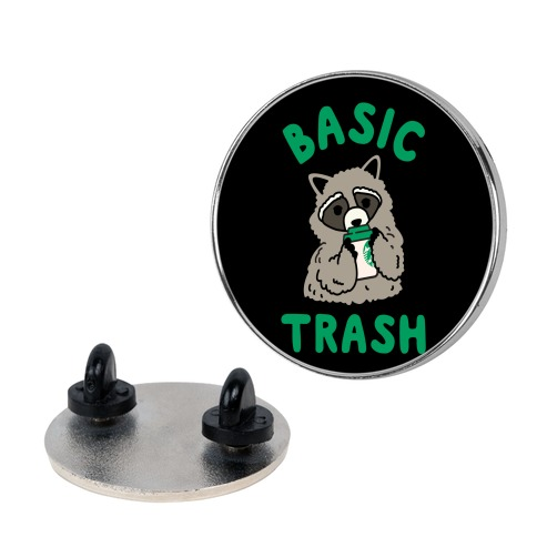 Basic Trash Coffee Raccoon pin