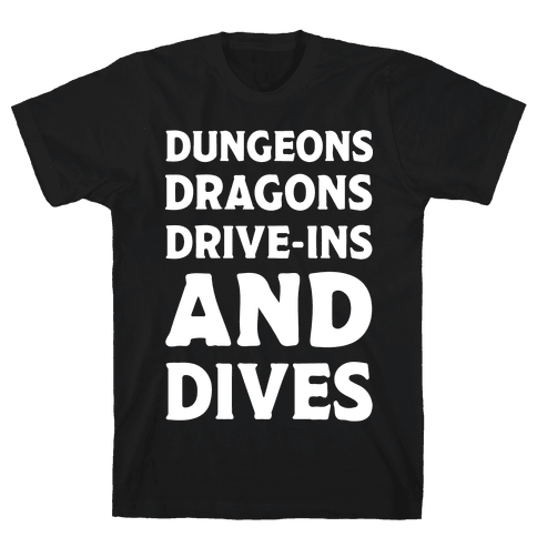 Dungeons Dragons Drive-ins And Dives Mens T-Shirt