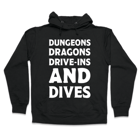 Dungeons Dragons Drive-ins And Dives Hooded Sweatshirt