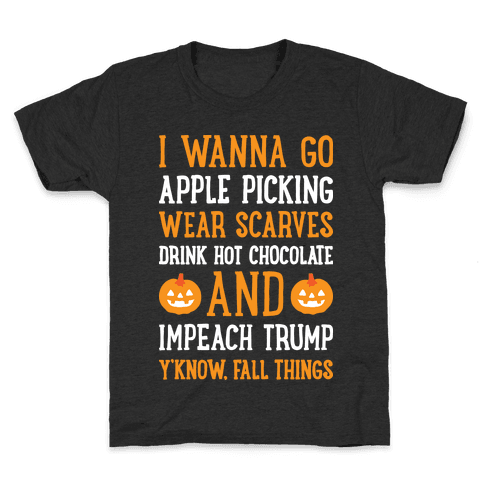 Fall Things Impeach Trump Joke Kids T-Shirt
