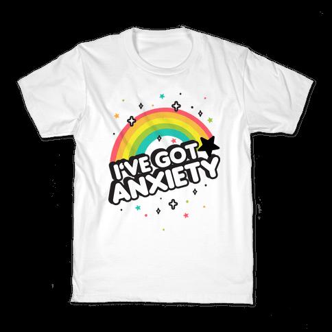 I've Got Anxiety Rainbow Kids T-Shirt