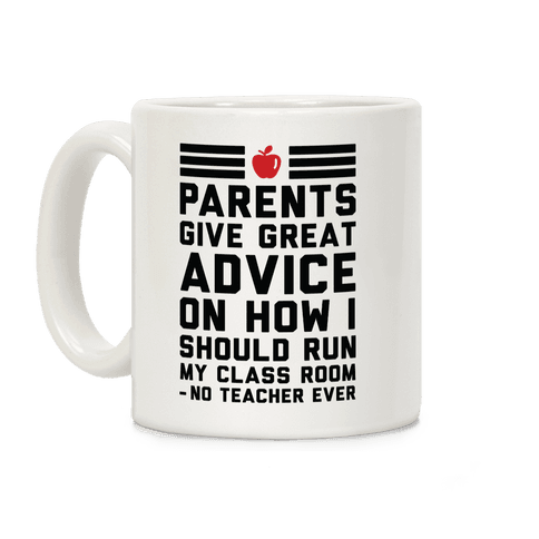 Parents Give Great Advice Coffee Mug