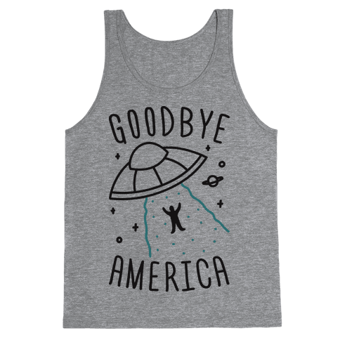 Goodbye America Tank Top