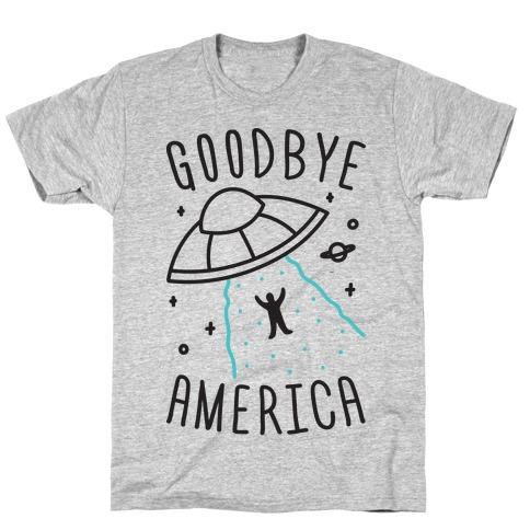 Goodbye America T-Shirt