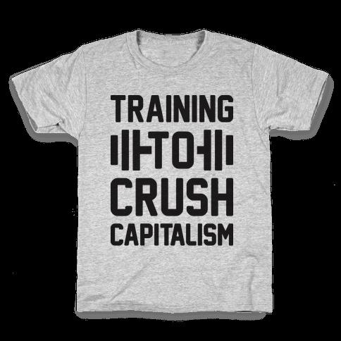 Training To Crush Capitalism Kids T-Shirt
