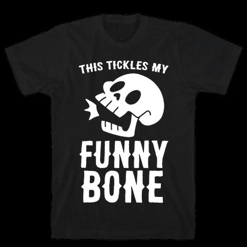 This Tickles My Funny Bone Mens T-Shirt