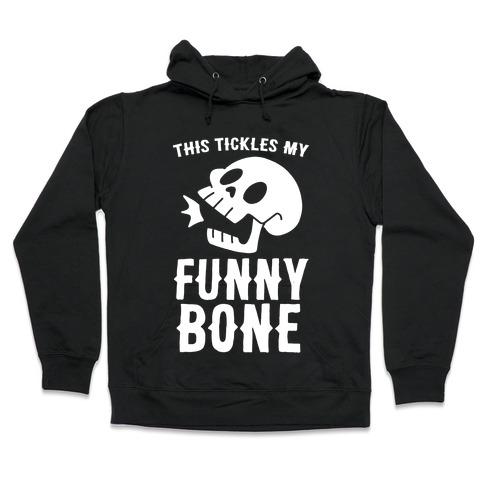 This Tickles My Funny Bone Hooded Sweatshirt