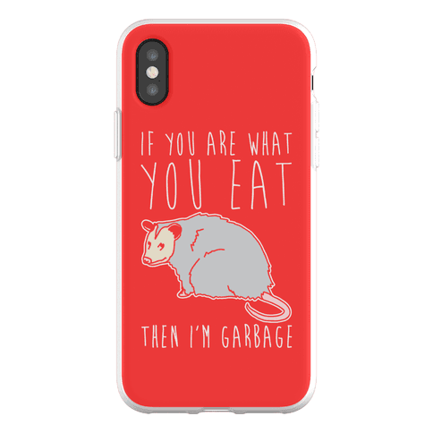 If You Are What You Eat Then I'm Garbage Opossum Phone Flexi-Case