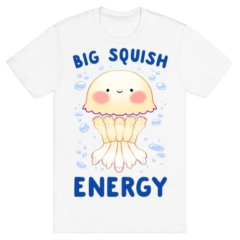 Big Squish Energy T-Shirt