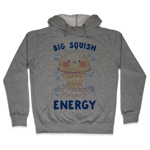 Big Squish Energy Hooded Sweatshirt