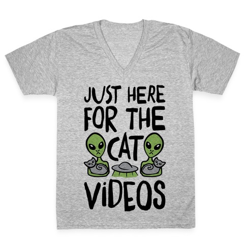 I'm Just Here For The Cat Videos V-Neck Tee Shirt