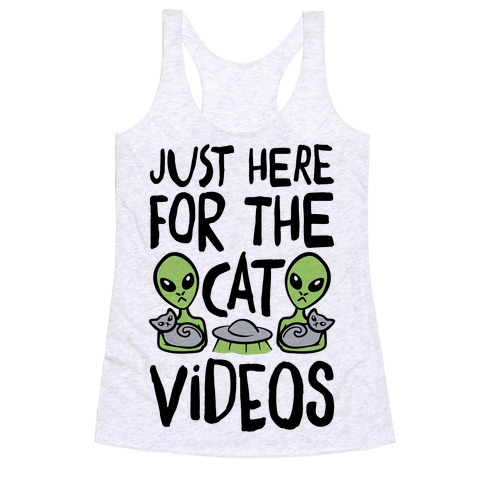 I'm Just Here For The Cat Videos Racerback Tank Top