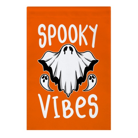 Spooky Vibes Garden Flag