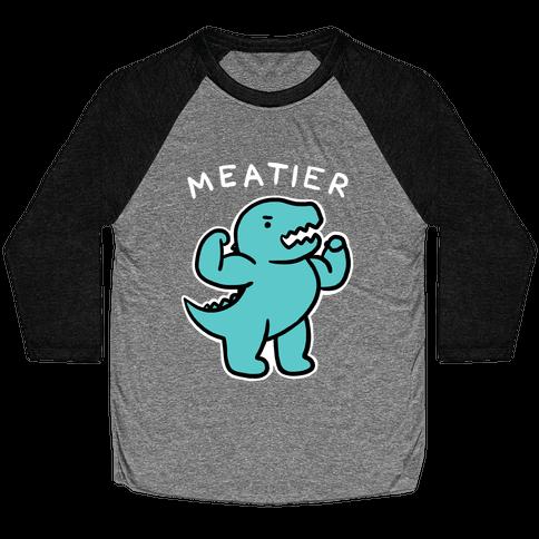 Meatier Dino Baseball Tee