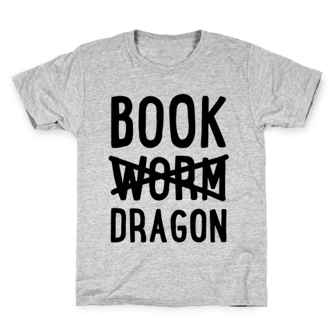 Book Dragon Not Book Worm Kids T-Shirt