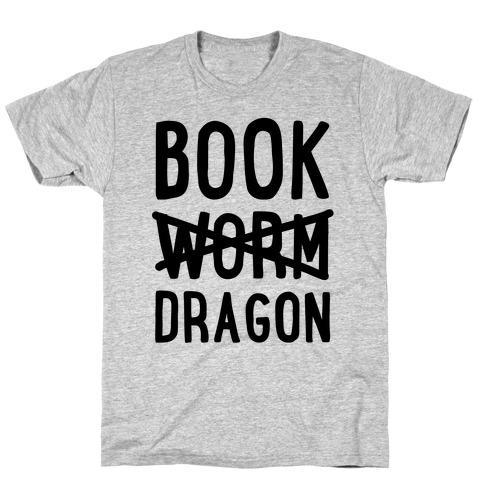 Book Dragon Not Book Worm T-Shirt