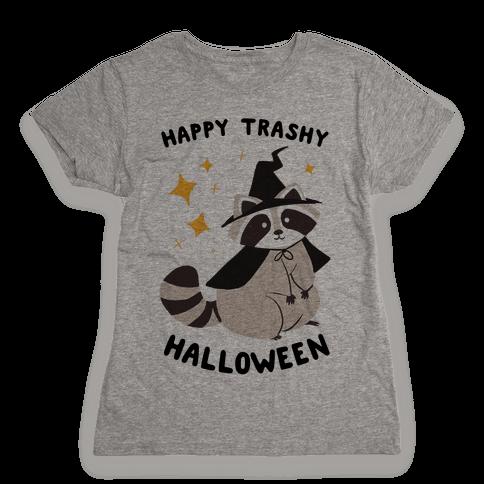 Happy Trashy Halloween Womens T-Shirt