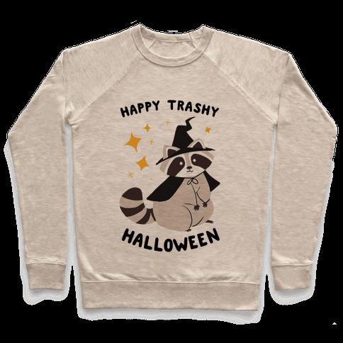 Happy Trashy Halloween Pullover