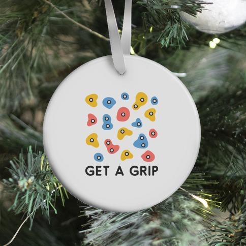 Get A Grip Ornament