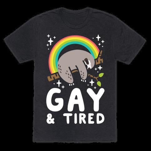 Gay and Tired Sloth Mens T-Shirt