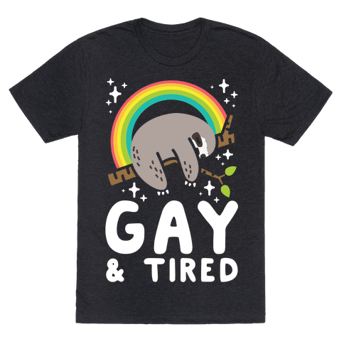 Gay and Tired Sloth Mens T-Shirt