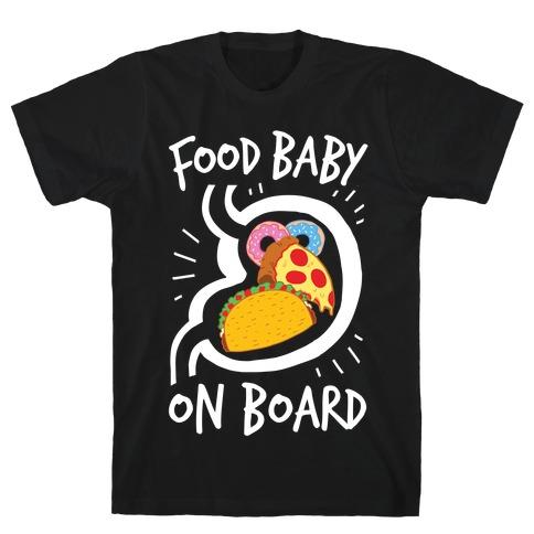 Food Baby On Board T-Shirt