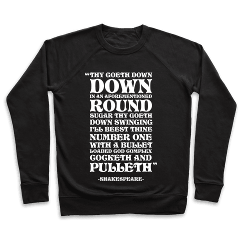 We're Going Down Down In An Earlier Round Shakespeare Parody Pullover