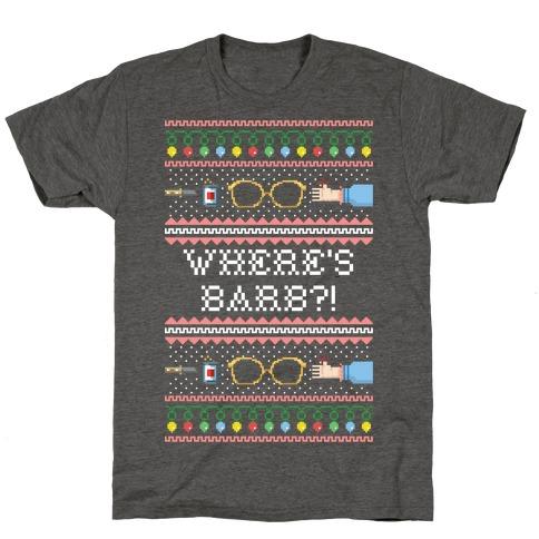 Where's Barb T-Shirt