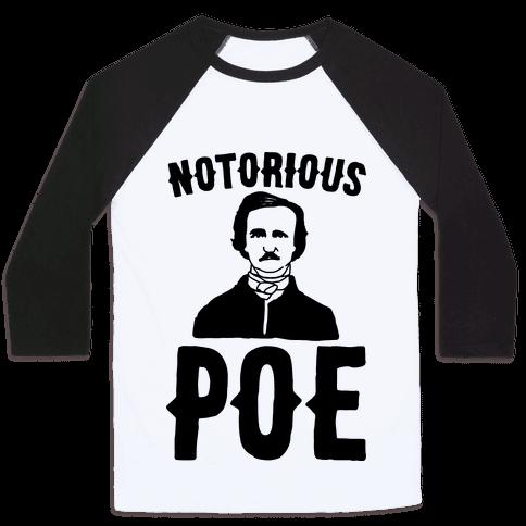 Notorious POE Edgar Allen Poe Parody Baseball Tee
