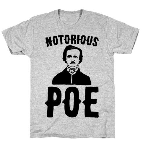 Notorious POE Edgar Allen Poe Parody T-Shirt