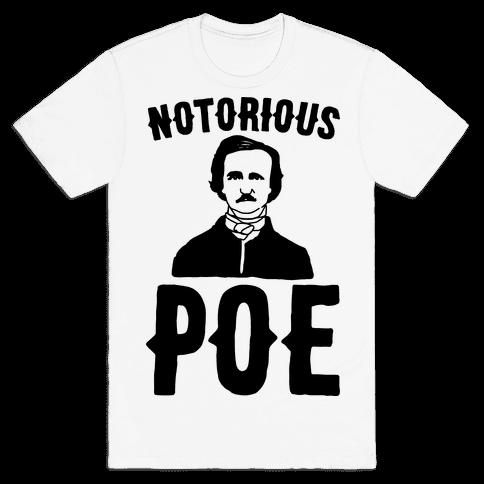 Notorious POE Edgar Allen Poe Parody Mens T-Shirt