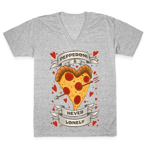Pepperoni & Never Lonely V-Neck Tee Shirt