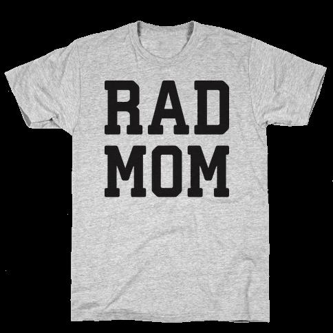 Rad Mom Mens T-Shirt