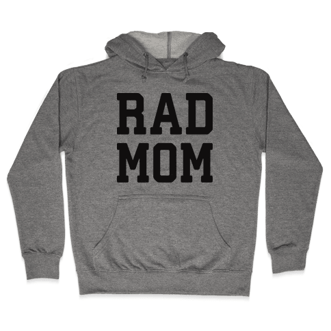 Rad Mom Hooded Sweatshirt