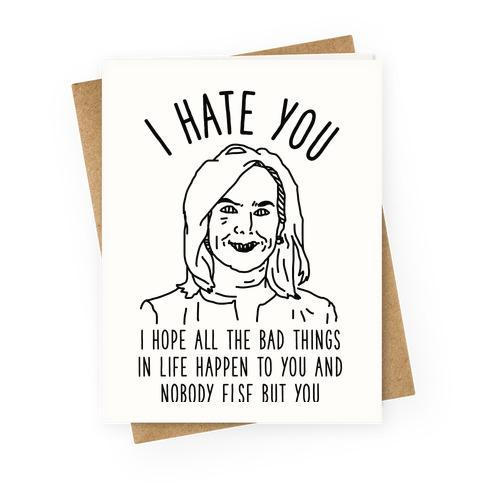 Kirstjen Nielsen I Hate You Greeting Card