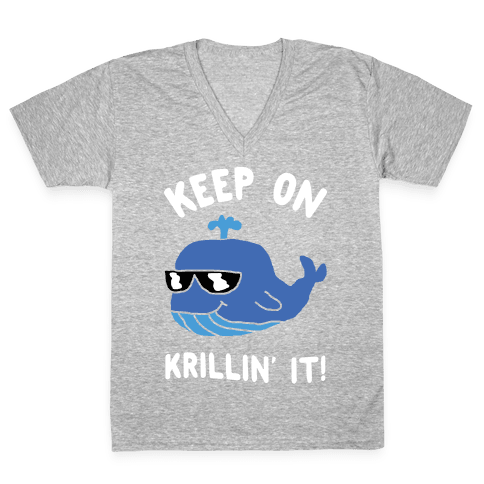Keep On Krillin' It Whale V-Neck Tee Shirt