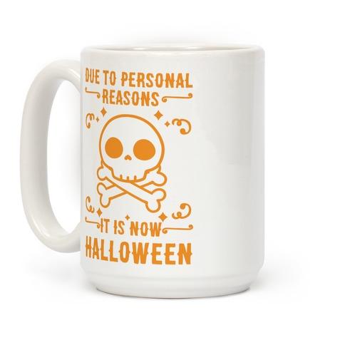 Due To Personal Reasons It Is Now Halloween Skull (Orange) Coffee Mug