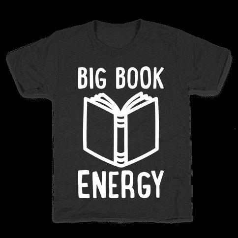 Big Book Energy Kids T-Shirt