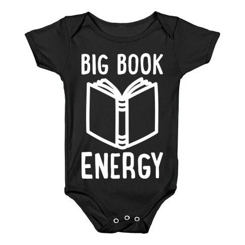 Big Book Energy Baby Onesy