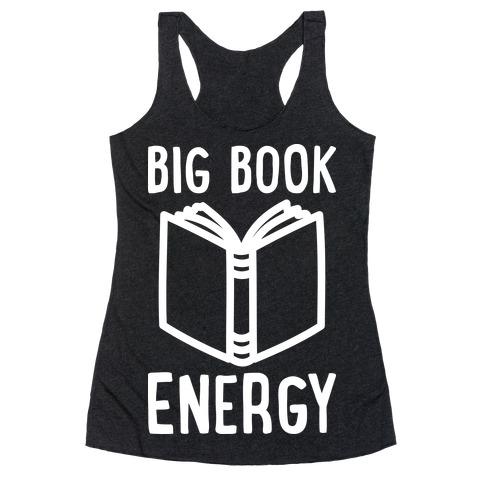 Big Book Energy Racerback Tank Top