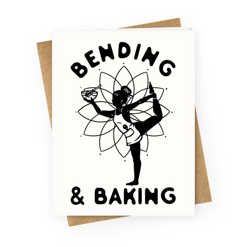 Bending & Baking Greeting Card