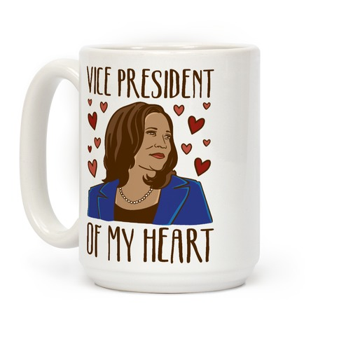 Vice President of My Heart  Coffee Mug